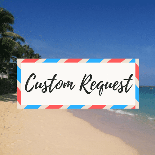 "image of a beach - with large text in the middle that says ""Custom Request"""