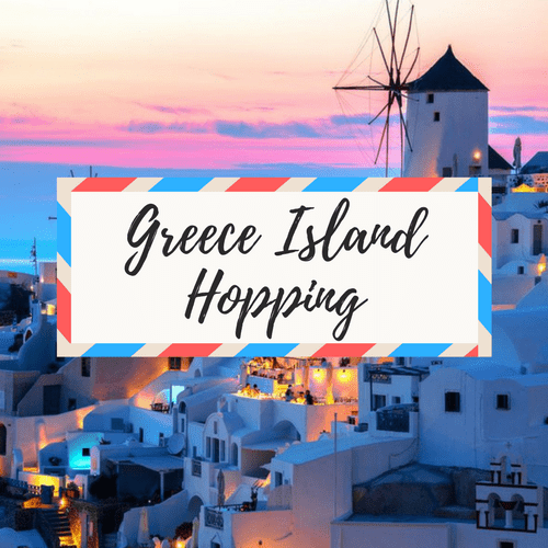 """image of Greece - with large text in the middle that says """"Greece Island Hopping"""""""