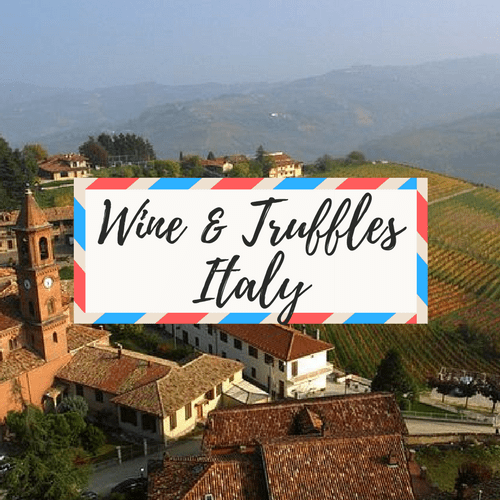 """image of italy - with large text in the middle that says """"Wine & Truffles Italy"""""""