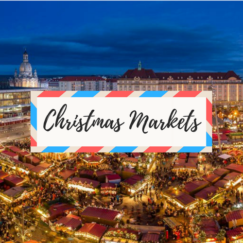 """image of christmas market in europe - with large text in the middle that says """"Christmas Markets"""""""