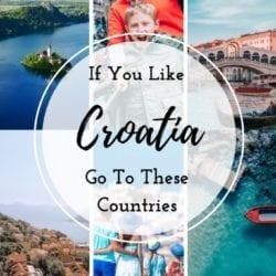 If You Like Croatia - Go To These Countries