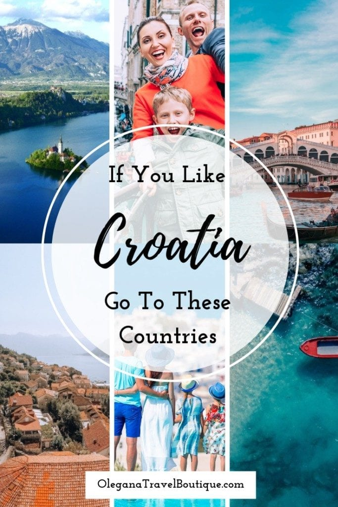 If You Like Croatia - Go To These Countries