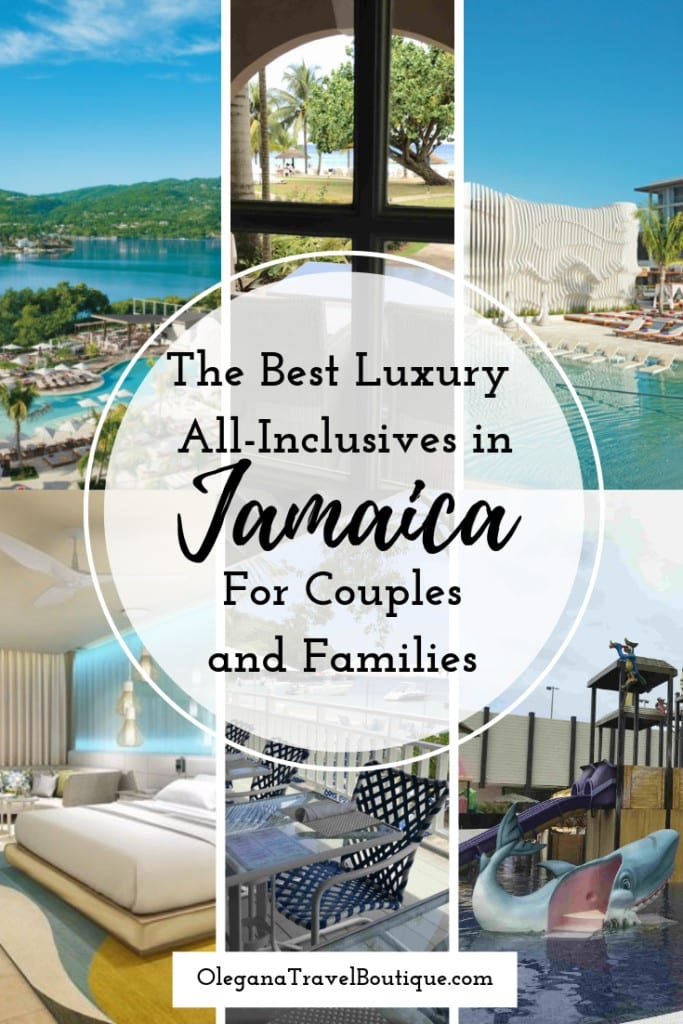 The Best Luxury All Inclusive Resorts in Jamaica for Couples and Families