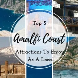 Top 5 Attractions to Enjoy as a Local Amalfi Coast