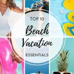 Top 10 Beach Vacation Essentials | Must haves, a great list of tips for what to bring to your beach trip. Family vacation or honeymoon this list is for you. Beach Essentials, Packing Tips