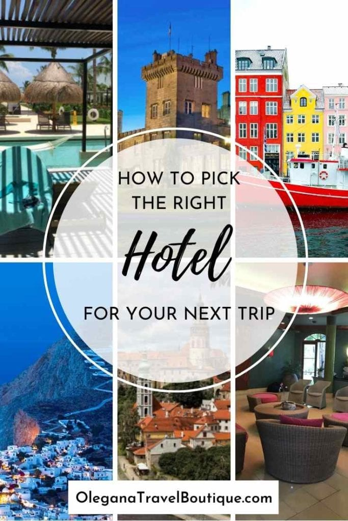 Advice on picking the right hotel for your next trip